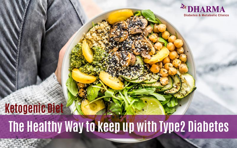 Ketogenic Diet The Healthy Way to keep up with Type2 Diabetes